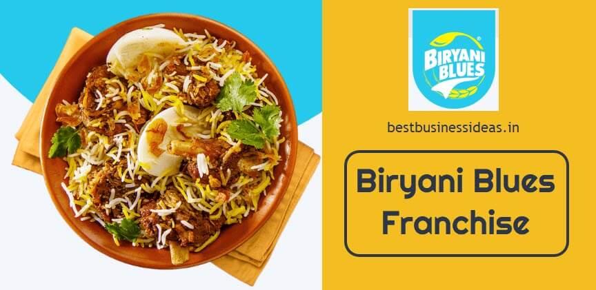 Biryani Blues Franchise,Cost,Menu,How To Apply