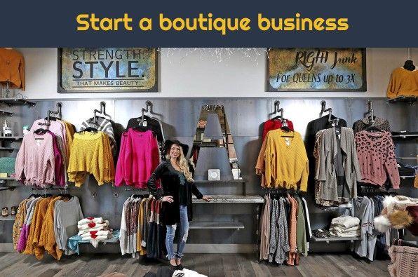 Start A Boutique Business
