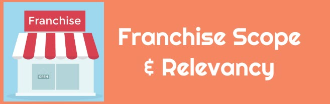 Franchise Scope Relevancy