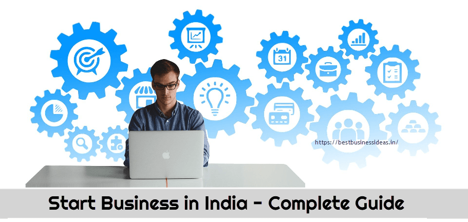 How to Start Business in India - complete guide