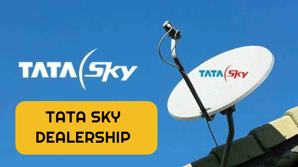 TATA SKY Dealership starting guide