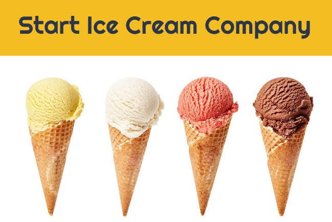 How to Start Ice Cream Company in India - Business Registration