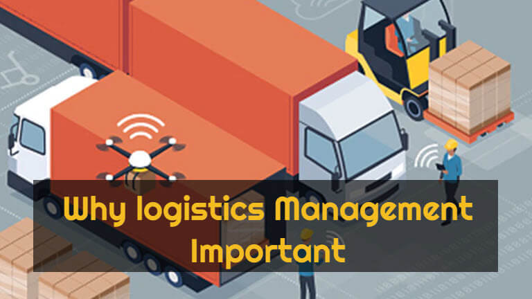 Why logistics Management Important For Business